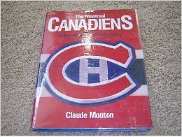 Montreal Canadians illustrated history of a hockey dynasty