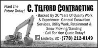 Bobcat and Excavator services, Snow Removal.