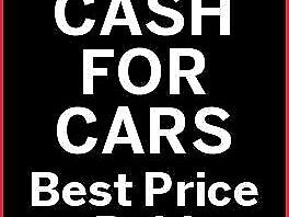Cash paid for cars and vans wanted for cash