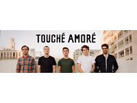 TOUCHE AMORE - GENERAL ADMISSION STANDING - O2 ACADEMY ISLINGTON - THURS 23/02 - £16!