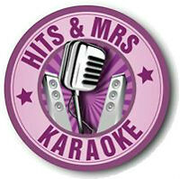 KARAOKE and DJ services with Hits and Mrs ; perfect for events