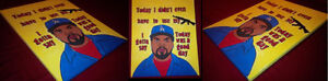 """""""Today was a Good Day"""" Original ICE CUBE Canvas"""