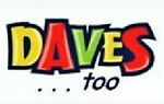 Daves Too