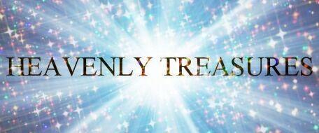 Heavenly Treasures