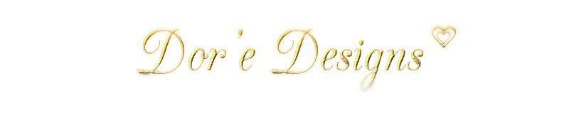 Dor'e Designs