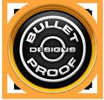 Bullet Proof Designs