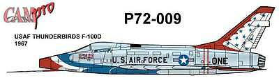CAM PRO DECAL, 1/72 SCALE, P72-009, F-100D, THUNDERBIRDS 1967