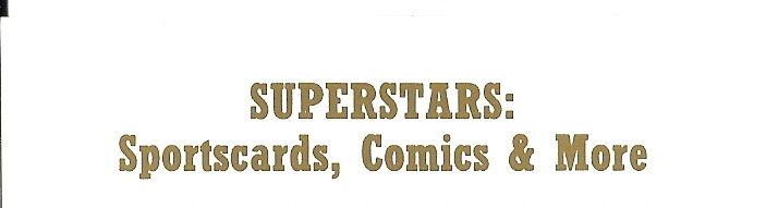 SUPERSTARS:Sportscards,Comics&More