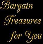 Bargain Treasures for You