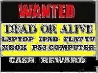 Laptops , phones, tvs , sat nav , cash pay