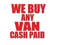 SCRAP VANS BOUGHT FOR CASH, WITH OR WITHOUT MOT, ENGINE BLOWN, GEARBOX ISSUES, DAMAGED