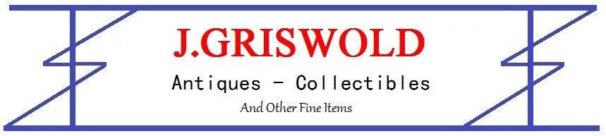 J.GRISWOLD Antiques & Collectibles