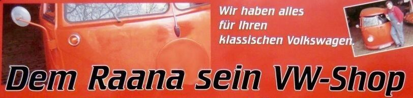 Dem Raana sein VW-Shop
