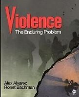 Violence: The enduring problem