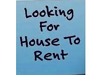 LOOKING FOR 2-3 Bedroom House to rent