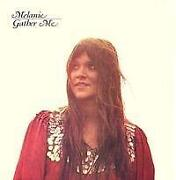 Melanie Gather Me LP