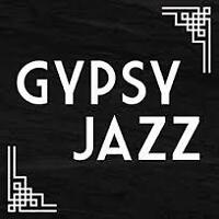 GYPSY JAZZ - HAVE YOU HEARD IT? GREAT FOR ANY OCCASION