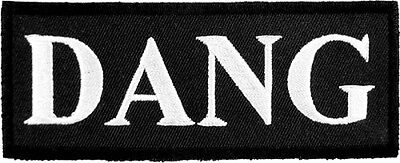 DANG Black & White Patch, Funny Sayings Patches - Black Sayings