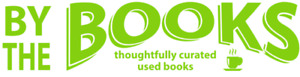High quality, thoughtfully curated, used books.