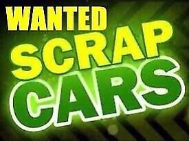SCRAP CARS BOUGHT FOR CASH!!! SAME DAY COLLECTION!!!