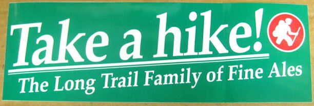 TAKE A HIKE 3 3/4 X11 1/2 inch Beer Bumper STICKER w/ HIKER, Long Trail, VERMONT