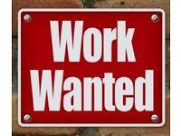 SEEKING CASH IN HAND WORK - Intimidate start possible