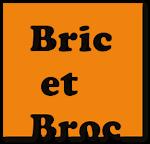 Bric et Broc