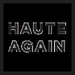 Haute Again Vintage & Now