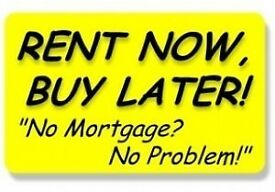RENT TO BUY !!! NO MORTGAGE NEEDED