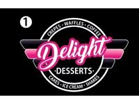 DELIGHT DESSERTS SHOP IS OPENING SOON AND LOOKING FOR EXPERIENCED STAFF