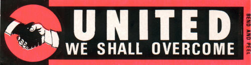 1960s Civil Rights WE SHALL OVERCOME Bumper Sticker (4882)