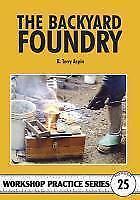 The-Backyard-Foundry-von-B-Terry-Aspin-1997-Taschenbuch