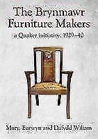 Brynmawr-Furniture-Makers-The-A-Quaker-Initiative-1929-1940-von-Mary