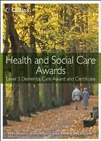 Health and Social Care: Level 3 Dementia Care Award and Certificate von QC...