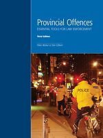 Provincial Offences: Essential Tools for Law Enforcement