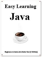 Easy Learning Java (3 Edition)