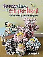 Teeny Tiny Crochet, Catherine Hirst, Used; Good Book