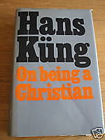 On Being a Christian (Hans Kung)