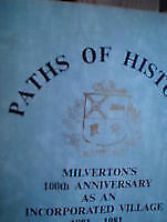PATHS OF HISTORY: MILVERTON'S 100TH ANNIVERSARY AS AN INCORPORAT Kitchener / Waterloo Kitchener Area image 1
