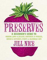 Preserves von Jill Nice (2011, Gebunden)