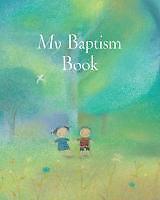 My Baptism Book Maxi von Sophie Piper (2014, Gebunden)