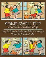 Some Swell Pup or are You Sure You Want a Dog? von Maurice Sendak (2015,...