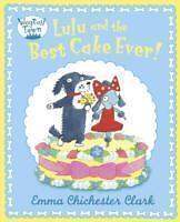 Lulu and the Best Cake Ever von Emma Chichester Clark (2012, Taschenbuch)