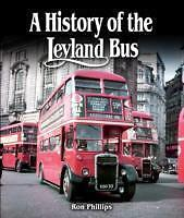 A History of the Leyland Bus von Ron Phillips (2015, Gebunden)