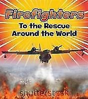 Firefighters-to-the-Rescue-Around-the-World-von-Linda-Staniford-2017