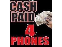 CASH PAID 4 IPHONES♢SAMSUNGS♢CASH WAITING ANY CONIDTION WANTED