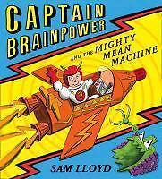 Captain Brainpower and the Mighty Mean Machine von Sam Lloyd (2013, Taschenbuch)