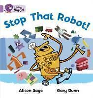 Stop That Robot! von Alison Sage (2007, Taschenbuch)