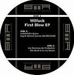 Wilfuck - First blow ep (Vinyls)