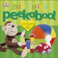 Peekaboo! Baby Says (2013, Gebunden)
